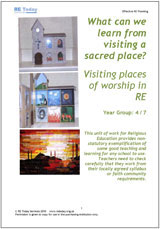 More information on What can we learn from visiting a sacred place? Visiting places of worship in RE