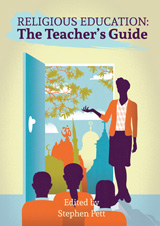More information on Religious Education:  The Teacher's Guide